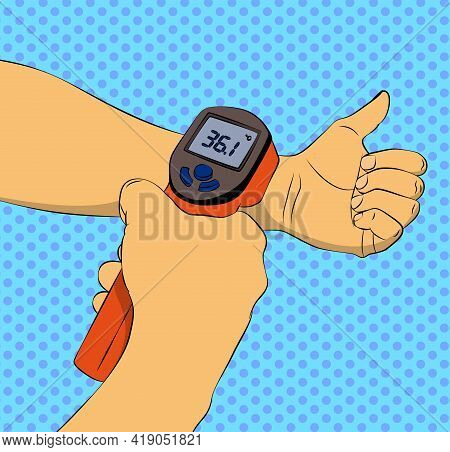 Touchless Temperature Check. Vector Illustrated Comic Book Style Body Temperature Measurement With I