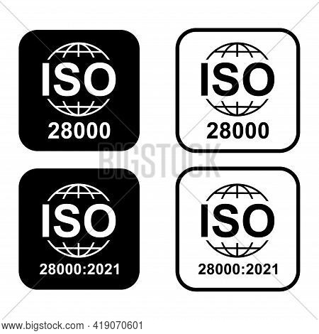 Set Of Iso 28000 Icon. Security Management Systems. Standard Quality Symbol. Vector Button Sign Isol