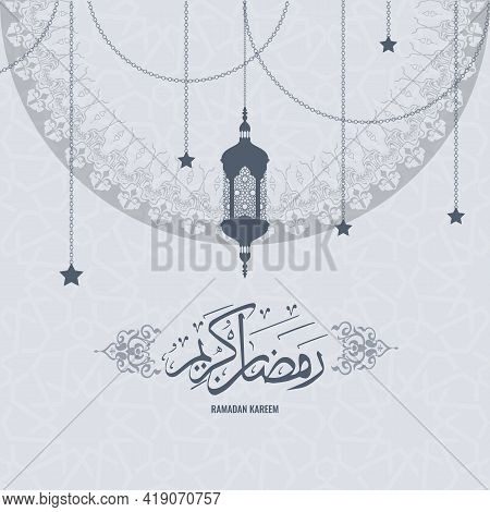 Ramadan Kareem Greeting Card Background. Translation Of Arabic Script Is Holy Ramadan Month.