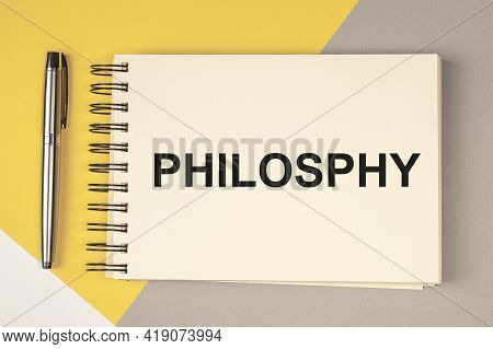 Word Philosophy On Paper. Concept Of Life And Thinking