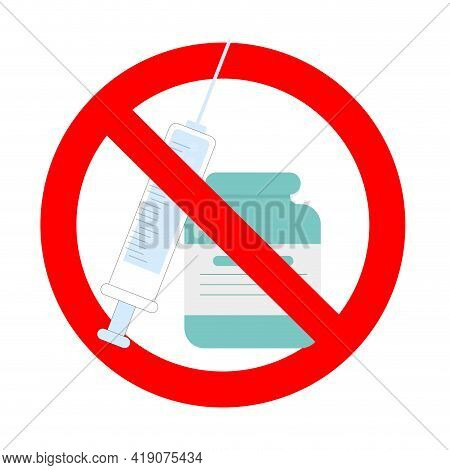 Ban Covid Vaccine, Poster Caution And Protest, Protection Health, Pharmacy Attention, Badge Ban Inje