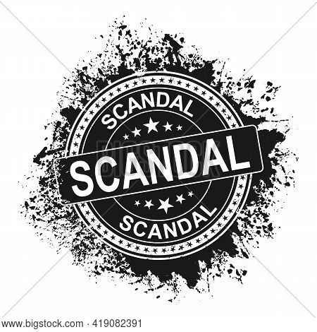 Scandal. Stamp. Square Grunge Isolated Scandal Sign