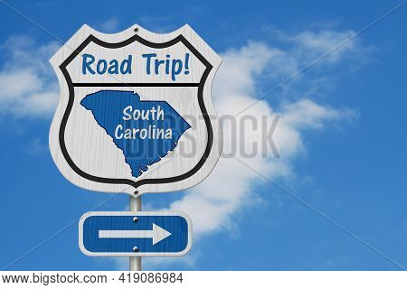 South Carolina Road Trip Highway Sign, South Carolina Map And Text Road Trip On A Highway Sign With
