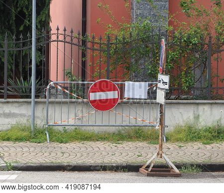Regulatory Signs, No Entry For Vehicular Traffic Sign On A Temporary Fence