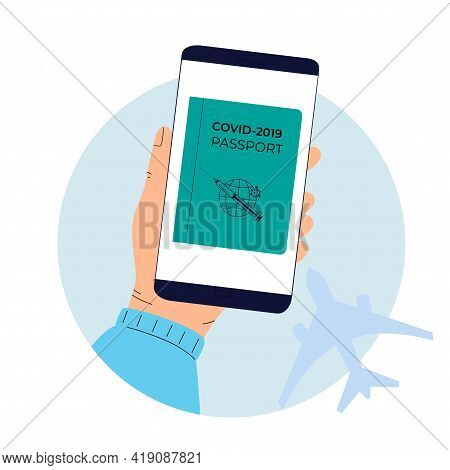 Digital Vaccination Passport To Pass Control In The Airport. Covid-19 Pandemic Vaccination Proof.