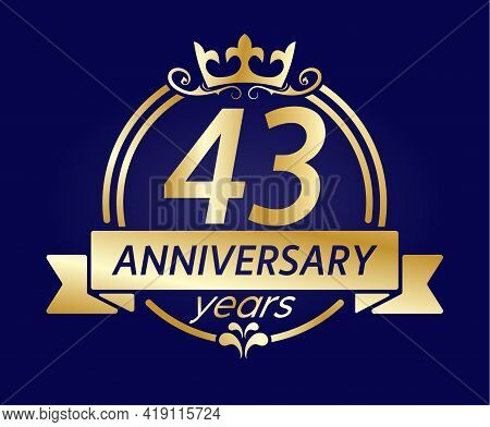 43 Year Anniversary. Gold Round Frame With Crown And Ribbon. Vector Illustration For Birthday, Weddi