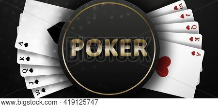 Poker On A Black Background And Royal Flush Of The Suit Of Hearts And Spades. Background For Casino