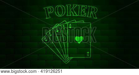 Dark Green Brick Wall With Glowing Text Poker And Royal Flush Of The Suit Of Hearts. Vector Illustra