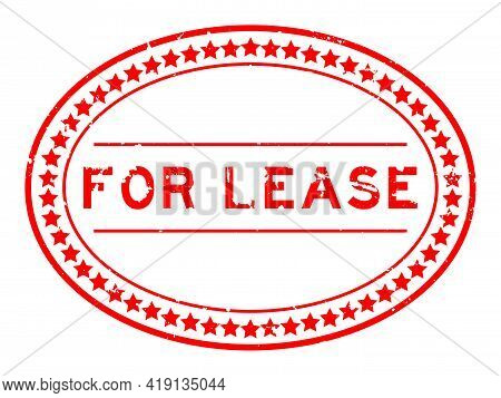 Grunge Red For Lease Word Oval Rubber Seal Stamp On White Background