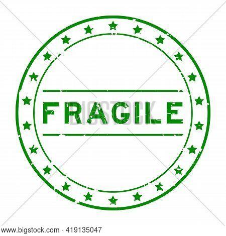 Grunge Green Fragile Word Round Rubber Seal Stamp On White Background