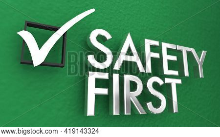Safety First Top Priority 1st Important Caution Prevent Injury Words 3d Illustration