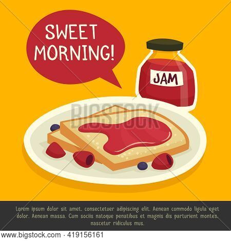 Breakfast Design Concept With Plate Of Toasts Jar Of Jam And  Sweet Morning Remark Vector Illustrati