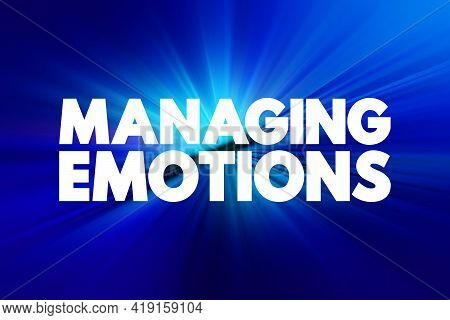 Managing Emotions - Text Quote, Concept Background