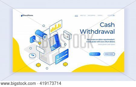 Cash Withdrawal. Vector Illustration Of Isometric Atm With Credit Card And Surveillance Camera Repre