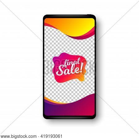 Final Sale Banner. Phone Mockup Vector Banner. Discount Sticker Shape. Coupon Bubble Icon. Social St