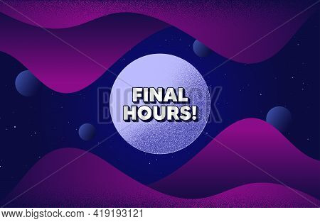 Final Hours Sale. Abstract Background With Dotwork Shapes. Special Offer Price Sign. Advertising Dis