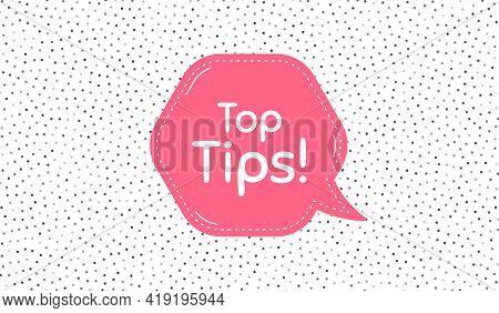 Top Tips Symbol. Pink Speech Bubble On Polka Dot Pattern. Education Faq Sign. Best Help Assistance.