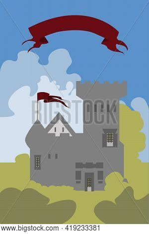 A Grey Castle Amid A Cloudy Blue Sky Among Green Bushes. Flat Illustration. Vector Tower With Flag.