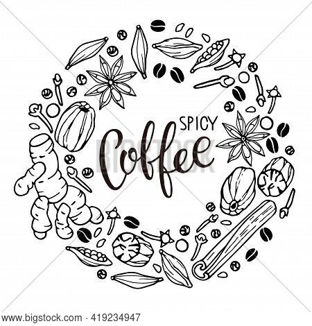 Coffee Ingredients Frame. Hand Drawn Coffee Recipe With Elements. Doodle Outline Vector With Letteri