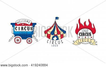 Welcome Circus Logo Set, Carnival And Circus Show Retro Badges And Labels Hand Drawn Vector Illustra