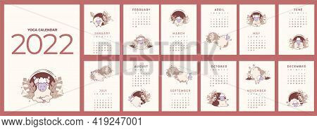 Calendar 2022. Yearly Calendar - Planner With All Months. Design Yoga For Pets. Set Of Templates For