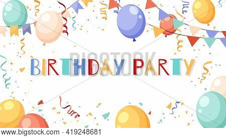 Birthday Party Frame. Pastel Colored Garlands, Confetti And Balloons, Celebration Decor, Kids Holida