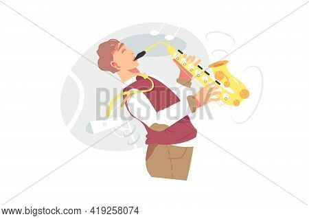 Young Male Musician Plays Saxophone Vector Illustration. Saxophonist Playing On Blowing Musical Inst