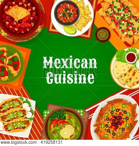 Mexican Food Cuisine, Mexico Menu Cover Restaurant Dishes And Meals, Vector. Mexican Cuisine Food, T
