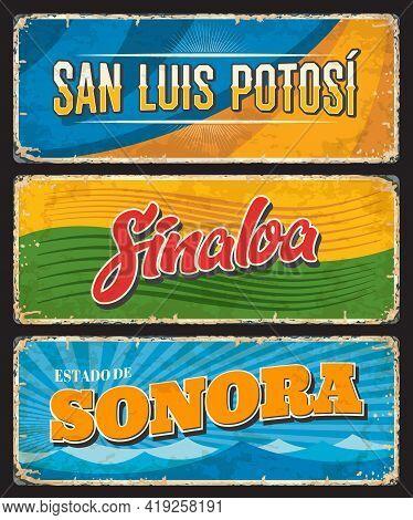 Mexico Signs And Grunge Plates Of San Luis Potosi, Sinaloa, Sonora Mexican States, Vector. Mexico Di
