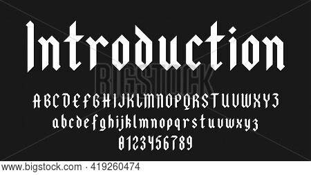 Set Of Alphabets Font Letters And Numbers Elegant Antique Vintage Blackletter Concept Solid Style Ve