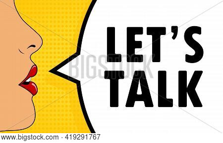 Female Mouth With Red Lipstick Screaming Let Is Talk Speech Bubble. Can Be Used For Business, Market
