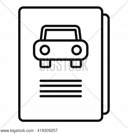 Driving School Book Icon. Outline Driving School Book Vector Icon For Web Design Isolated On White B