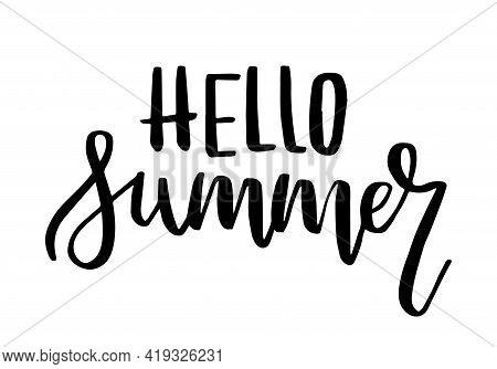 Hello Summer Quote. Handwritten Lettering Banner. Travel Vector Concept.