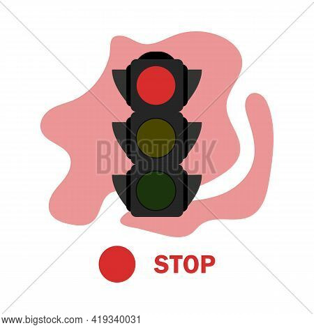 Traffic Light Illustration With Red Color. Simple Stock Vector Illustration Isolated On White Backgr
