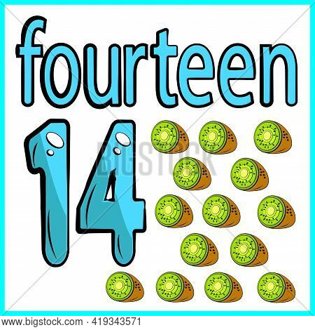 Fourteen Kiwis, Color Card, The Child Learns Math, Counts The Number Of Fruits, The Concept Of Educa