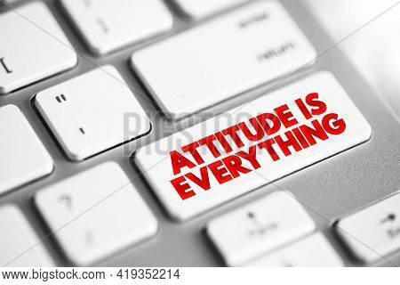 Attitude Is Everything Text Button On Keyboard, Concept Background