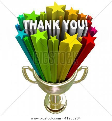 A golden trophy with stars and the words Thank You shooting out of it in recognition and appreciation of a job well done or your tireless efforts and work poster