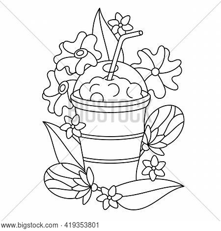Coloring Book For Children. A Glass With A Straw, Delicious Milkshakes Or Smoothies. Flowers And Bud