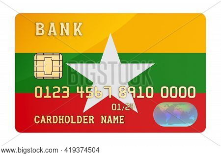 Bank Credit Card Featuring Myanmar Flag. National Banking System In Myanmar Concept. 3d Rendering Is