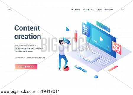 Content Creation. Isometric Vector Web Banner. Man Standing In Front Of Huge Laptop And Making Conte