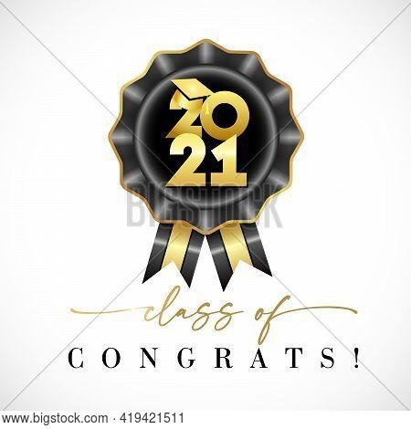 Class Of 2021 Graduates With Graduation Cap Gold Calligraphy Black Rosette. Congrats Graduation Lett