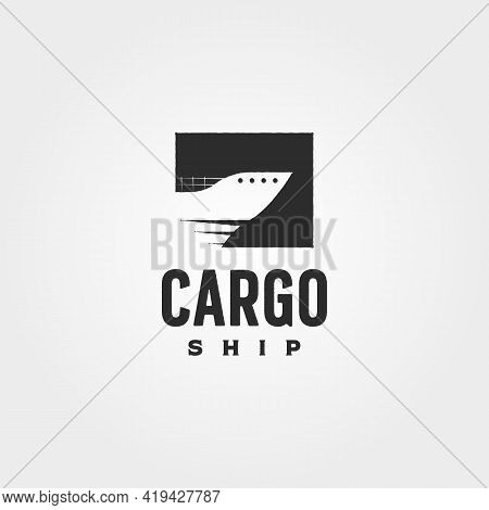 Container Ship Vintage Logo Vector Symbol Illustration Design, Minimalist Cargo Ship Logo Design