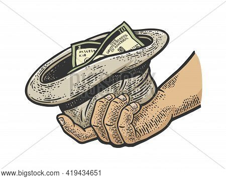 Beggar Hand With Hat And Money Color Sketch Engraving Vector Illustration. T-shirt Apparel Print Des