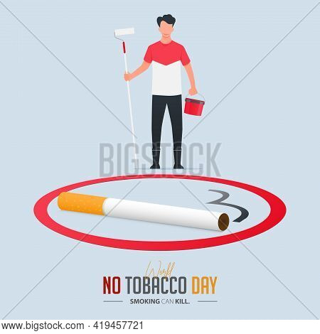 May 31st World No Tobacco Day Poster Design. Man Holds Paint Roller, Paint Bucket To Paint No Smokin