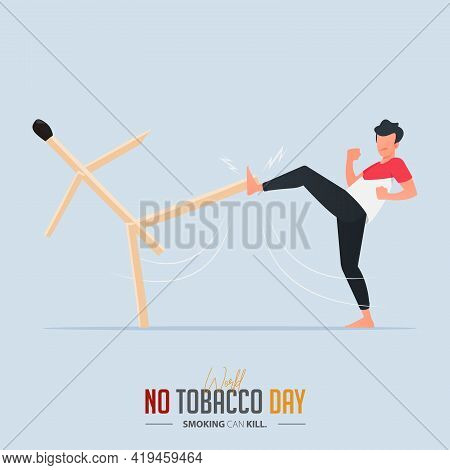 May 31st World No Tobacco Day Poster Design. Man Boxing With Match Defines To Man Fighting To Quit S