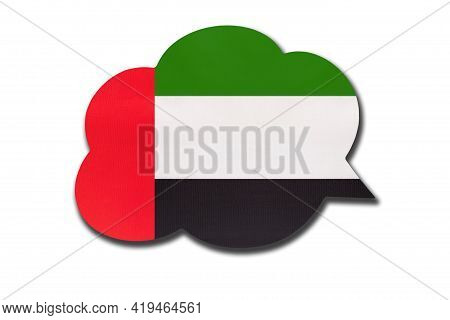 3d Speech Bubble With Emirati National Flag Isolated On White Background. Speak And Learn Arabic Lan