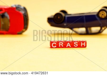 Upside-down Car Accident Selective Focus On The Word Wreck. Road Accident Concept