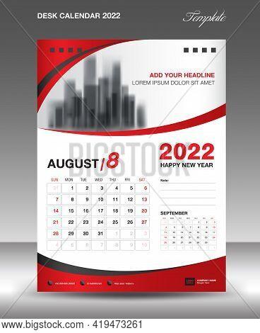 Desk Calendar 2022 Template, August Month Design, Wall Calendar Design, Calendar 2022 Template Moder