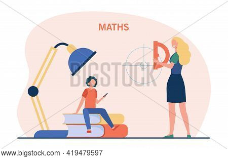 Mother Or Tutor Teaching Child Maths. Tiny Cartoon Woman With Protractor Explaining Mathematics To B