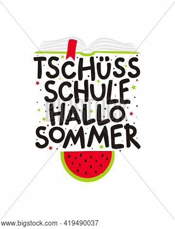 Goodbye School Hello Summer In German. Cute Hand Drawn Card With Open Book And Palms. Vector Illustr